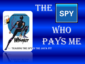 The Spy Who Pays Me
