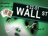 Counting the Cards of Wall Street Part 2